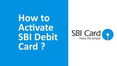 How To Activate SBI Debit Card ?