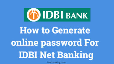 How to Generate online password For IDBI Net Banking