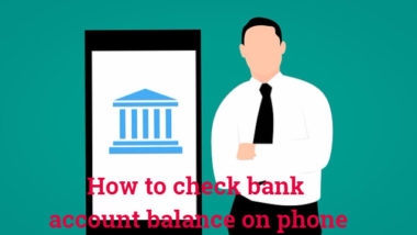 How to check bank account balance on phone