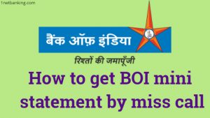 Bank of india mini statement missed call number