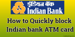 How to block Indian bank ATM card