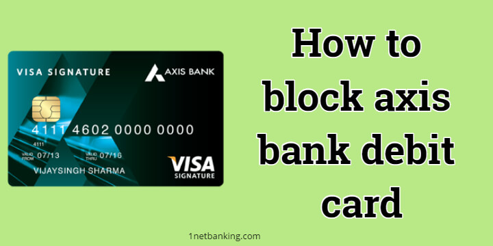 block axis bank debit card