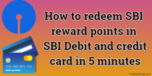 How to redeem SBI reward points