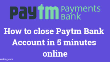 How to close Paytm Bank Account