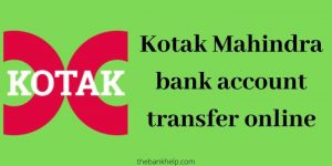 Kotak mahindra bank account transfer online