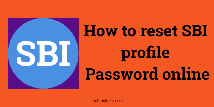 Forgot SBI profile password