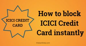 How to block ICICI Credit Card