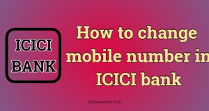 ICICI bank mobile number change