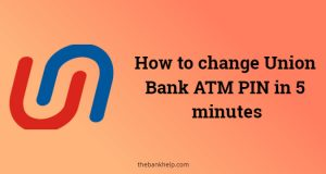 Union bank ATM pin change online