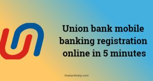 Union bank mobile banking registration online
