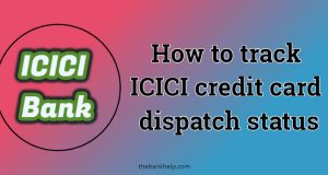 icici credit card tracking
