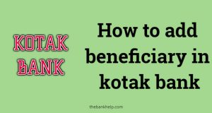 How to add beneficiary in kotak bank