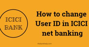 How to change User ID in icici net banking
