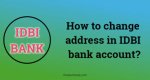 How to change address in IDBI bank account