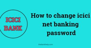 How to change icici net banking password
