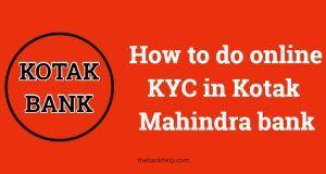 How to do online KYC in Kotak Mahindra bank