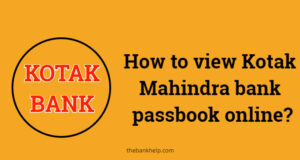 How to view Kotak Mahindra bank passbook online