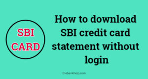 download sbi credit card statement without login